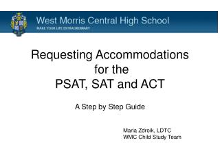 Requesting Accommodations  for the PSAT, SAT and ACT