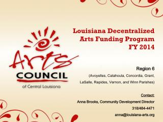 Louisiana Decentralized Arts Funding Program    FY 2014 Region 6