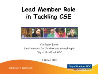 Lead Member Role in Tackling CSE