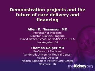 Demonstration projects and the future of care delivery and financing