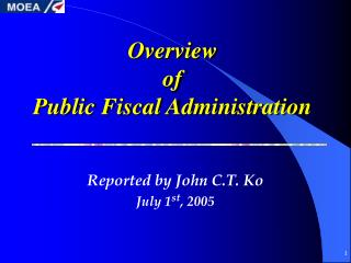 Overview  of  Public Fiscal Administration