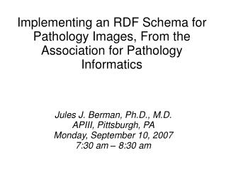 Implementing an RDF Schema for Pathology Images, From the Association for Pathology Informatics