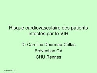 Risque cardiovasculaire des patients infectés par le VIH