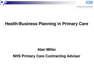 Health/Business Planning in Primary Care