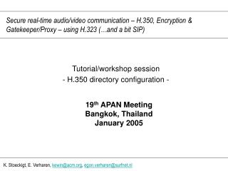 Tutorial/workshop session - H.350 directory configuration -
