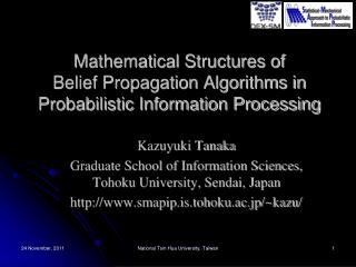 Mathematical Structures of  Belief Propagation Algorithms in Probabilistic Information Processing
