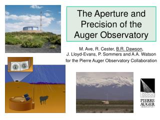 The Aperture and Precision of the Auger Observatory