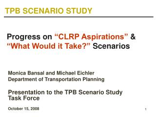 """Progress on """"CLRP Aspirations"""" & """"What Would it Take?"""" Scenarios"""