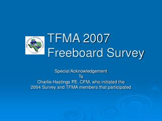 TFMA 2007  Freeboard Survey