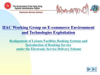 IIAC Working Group on E-commerce Environment and Technologies Exploitation