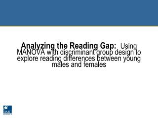 Reading First:   An Evidence-based school-wide  r eading model