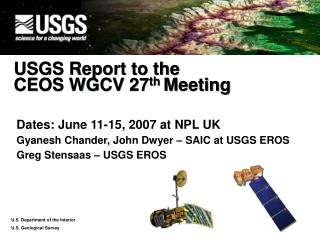 USGS Report to the  CEOS WGCV 27 th  Meeting