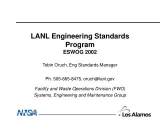 LANL Engineering Standards Program ESWOG 2002