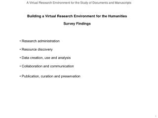 • Research administration • Resource discovery • Data creation, use and analysis