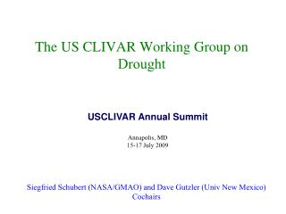 The US CLIVAR Working Group on  Drought