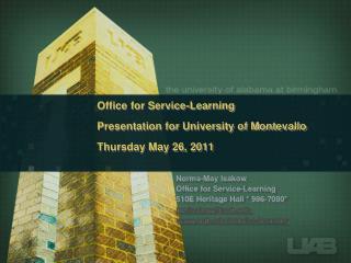 Office for Service-Learning Presentation for University  of Montevallo Thursday May 26, 2011