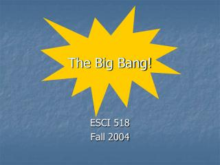 The Big Bang!