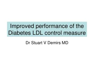 Improved performance of the Diabetes LDL control measure