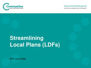 Streamlining Local Plans (LDFs)