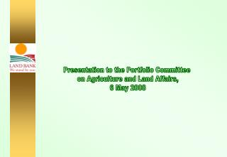 Presentation to the Portfolio Committee  on Agriculture and Land Affairs, 6 May 2008