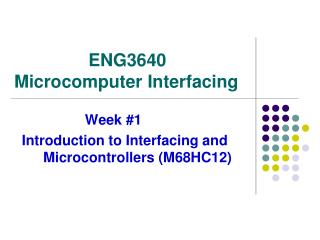 ENG3640  Microcomputer Interfacing