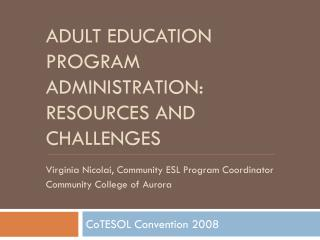 Adult education program administration:  Resources and challenges