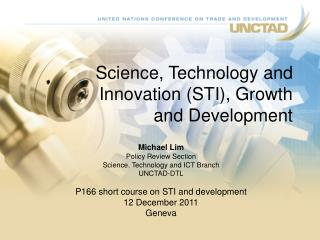 Science, Technology and Innovation (STI), Growth and Development