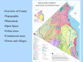 Overview of County Topography Watersheds Open Space Urban areas Commercial areas