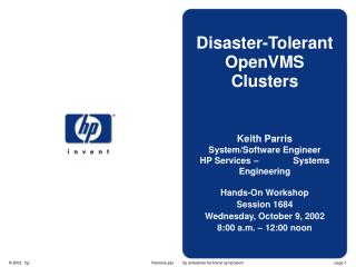 Disaster-Tolerant OpenVMS Clusters Keith Parris