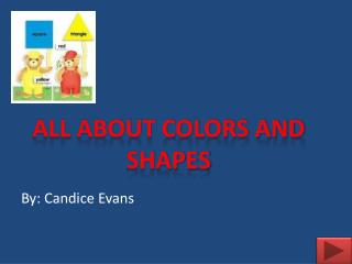 All About Colors and Shapes