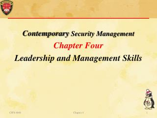 Contemporary  Security Management Chapter  Four Leadership and Management Skills