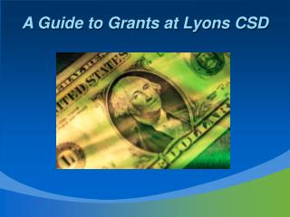 A Guide to Grants at Lyons CSD