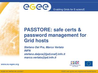 PASSTORE: safe certs & password management for Grid hosts