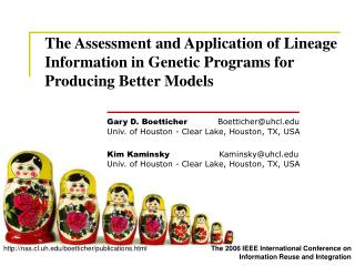 Gary D. Boetticher            Boetticher@uhcl Univ. of Houston - Clear Lake, Houston, TX, USA