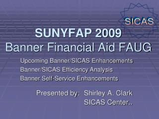 SUNYFAP 2009 Banner Financial Aid FAUG
