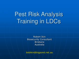 Pest Risk Analysis Training in LDCs