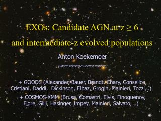 EXOs: Candidate AGN at z ≥ 6 and intermediate-z evolved populations