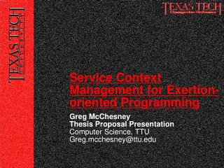 Greg McChesney Thesis Proposal Presentation Computer Science, TTU Greg.mcchesney@ttu