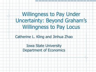Willingness to Pay Under Uncertainty: Beyond Graham's Willingness to Pay Locus
