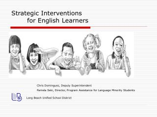 Strategic Interventions  	for English Learners