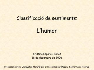 Classificació de sentiments: L'humor