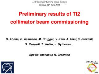 Preliminary results of TI2  collimator beam commissioning