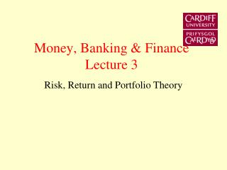 Money, Banking & Finance Lecture 3