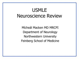 USMLE  Neuroscience Review