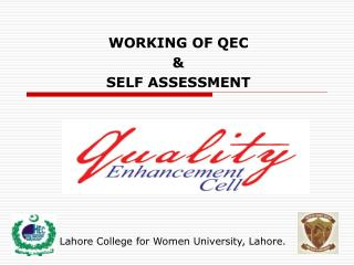 WORKING OF QEC  &  SELF ASSESSMENT