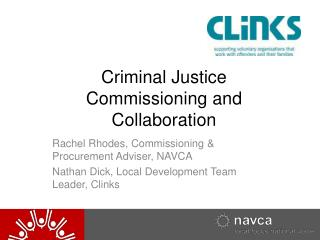 Criminal Justice Commissioning and Collaboration