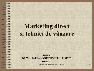 Marketing direct  si tehnici de v nzare