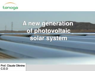 A new generation  of photovoltaic  solar system