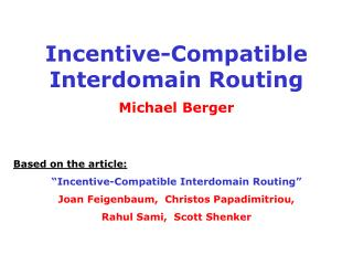 Incentive-Compatible Interdomain Routing
