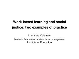 Work-based learning and social justice: two examples of practice